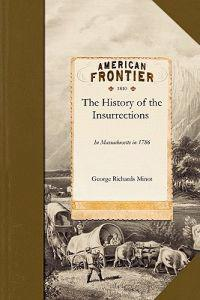 The History of the Insurrections