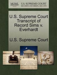 U.S. Supreme Court Transcript of Record Sims V. Everhardt