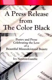 A Press Release from the Color Black: Celebrating the Love
