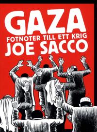 Gaza : fotnoter till ett krig