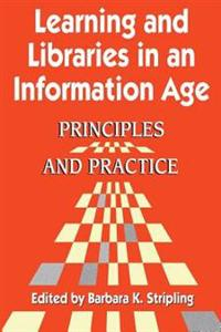 Learning and Libraries in an Information Age
