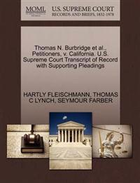 Thomas N. Burbridge et al., Petitioners, V. California. U.S. Supreme Court Transcript of Record with Supporting Pleadings