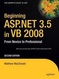 Beginning ASP.NET 3.5 in VB 2008: From Novice to Professional, Second Editi