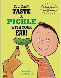 You Can't Taste a Pickle With Your Ear  - Harriet Ziefert  Amanda (ILT) Haley  Harriet Ziefert - böcker (9781609054182)     Bokhandel