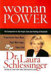 Woman Power: Transform Your Man, Your Marriage, Your Life