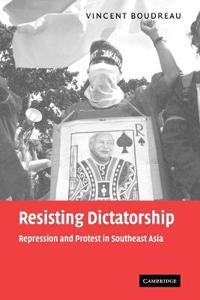Resisting Dictatorship