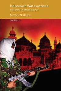 Indonesia's War over Aceh