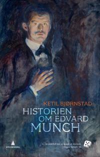 Historien om Edvard Munch - Ketil Bjørnstad | Ridgeroadrun.org