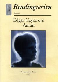 Edgar Cayce om Auran