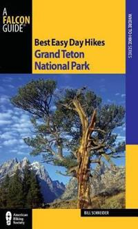 Falcon Guide Best Easy Day Hikes Grand Teton National Park