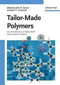 Tailor-Made Polymers: Via Immobilization of Alpha-Olefin Polymerization Catalysts