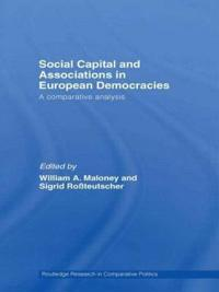 Social Capital and Associations in European Democracies