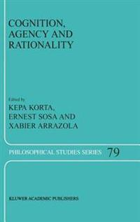 Cognition, Agency and Rationality