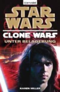 Star Wars, Clone Wars - Unter Belagerung