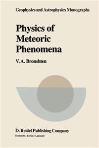 Physics of Meteoric Phenomena