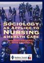 Sociology Applied to Nursing