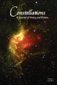 Constellations: A Journal of Poetry and Fiction