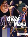 How to Cheat in Maya 2014