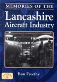 Memories of the Lancashire Aircraft Industry