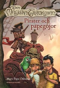 Den magiska trädkojan. Pirater och papegojor