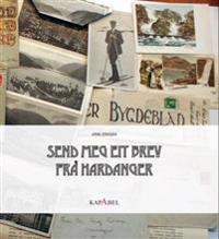 Send meg eit brev frå Hardanger - Arne Eriksen | Ridgeroadrun.org