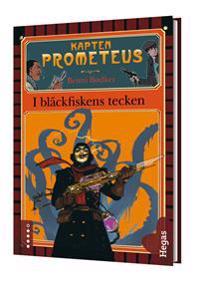 Kapten Prometeus 1 - I bläckfiskens tecken (bok + cd)