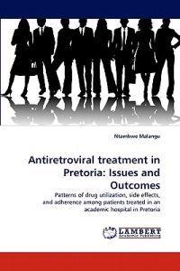 Antiretroviral Treatment in Pretoria: Issues and Outcomes