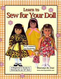 "Learn to Sew for Your Doll: A Beginner's Guide to Sewing for an 18"" Doll"