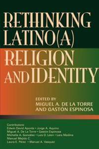Rethinking Latino(a) Religion & Identity