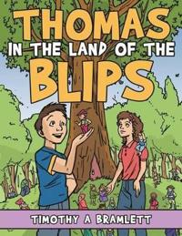 Thomas In The Land of The Blips