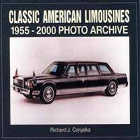 Classic American Limousines 1955-2000 Photo Archive