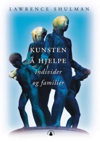 Kunsten å hjelpe; individer og familier