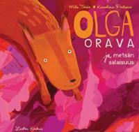 Olga Orava ja metsän salaisuus