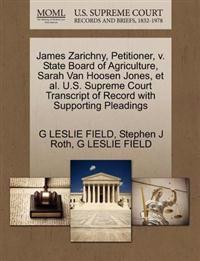James Zarichny, Petitioner, V. State Board of Agriculture, Sarah Van Hoosen Jones, et al. U.S. Supreme Court Transcript of Record with Supporting Pleadings