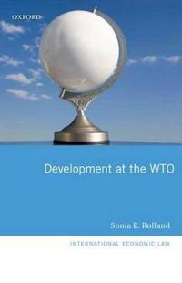 Development at the World Trade Organization