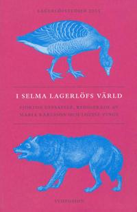 I Selma Lagerlöfs värld : fjorton uppsatser