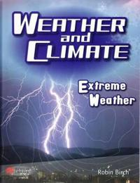 Weather and Climate Extreme Weather Macmillan Library