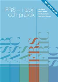 IFRS - I teori och praktik Tredje upplagan