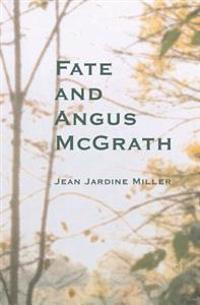Fate and Angus McGrath