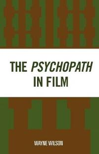The Psychopath in Film
