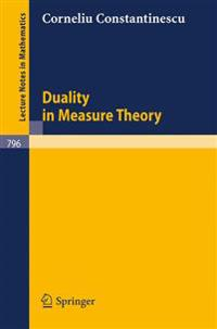 Duality in Measure Theory