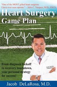Heart Surgery Game Plan
