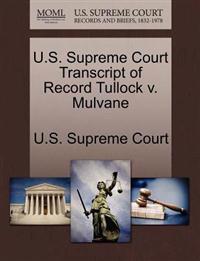 U.S. Supreme Court Transcript of Record Tullock V. Mulvane