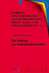 Die Haftung Von Emissionskonsortien