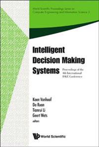 Intelligent Decision Making Systems