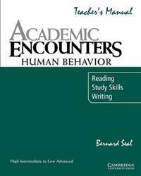 Academic Encounters: Human Behavior Teacher's manual