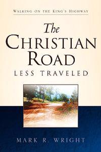 The Christian Road Less Traveled