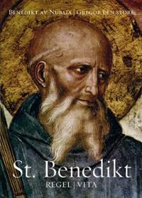 St. Benedikt - Benedictus Nursinus, Gregorius | Ridgeroadrun.org
