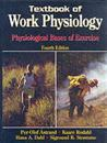 Textbook of Work Physiology-4th: Physiological Bases of Exercise