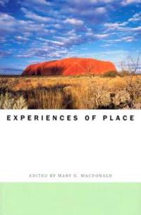 Experiences of Place